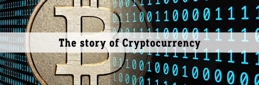 The story of Cryptocurrency