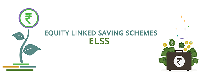ELSS | Equity Linked Saving Scheme