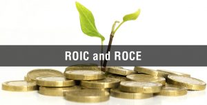 ROIC and ROCE